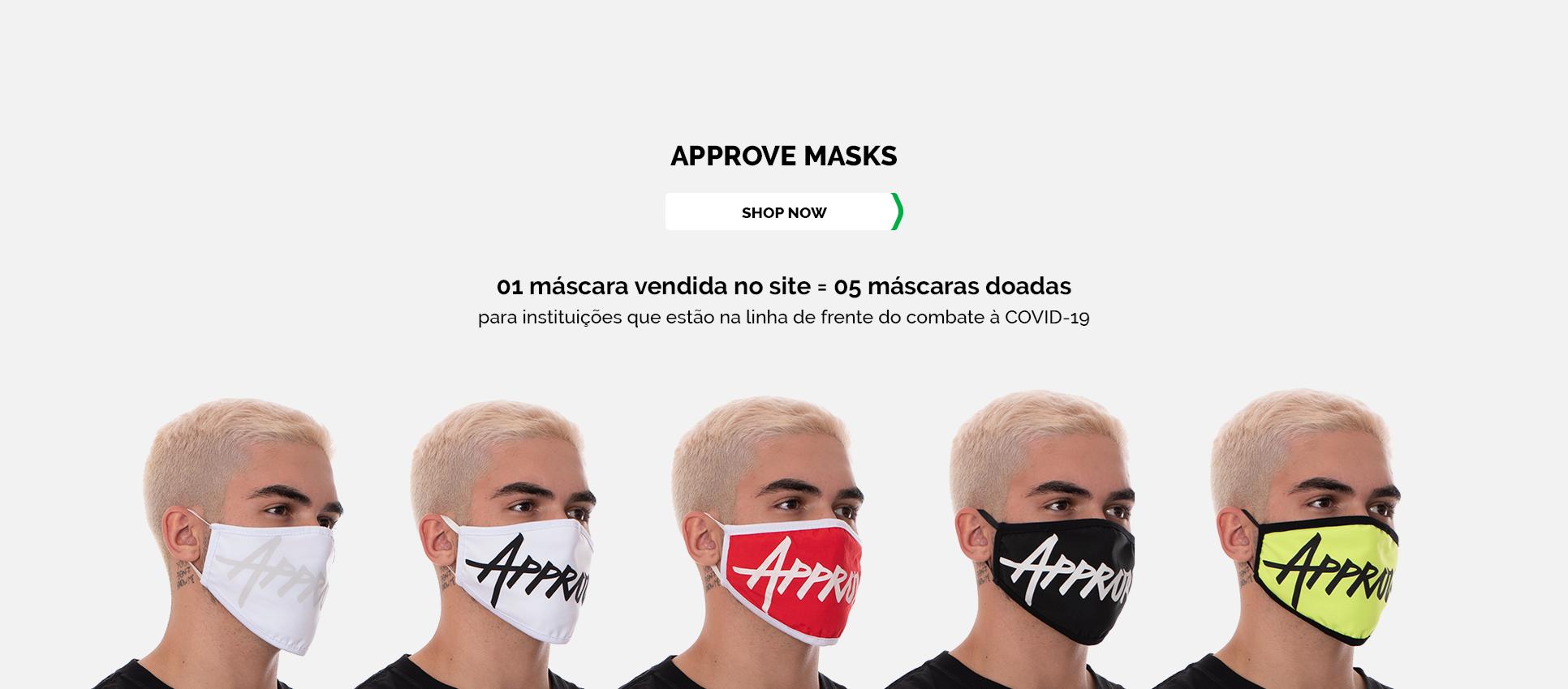 Máscaras - Just Approve