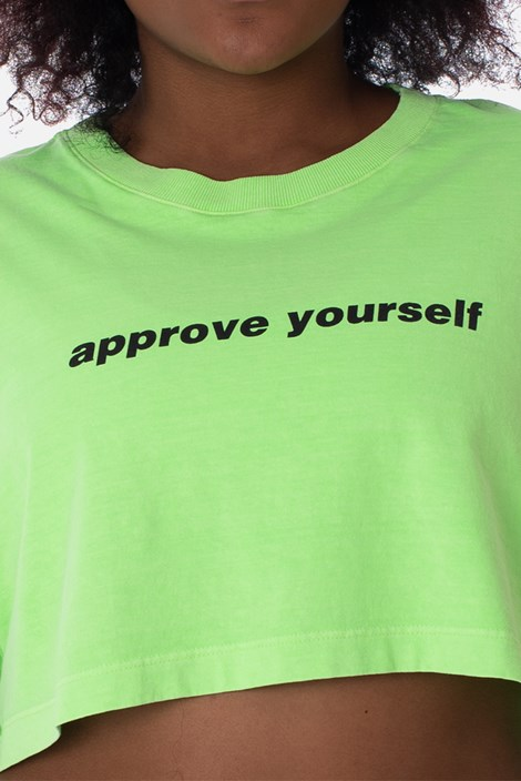 Cropped Approve Yourself Verde Neon