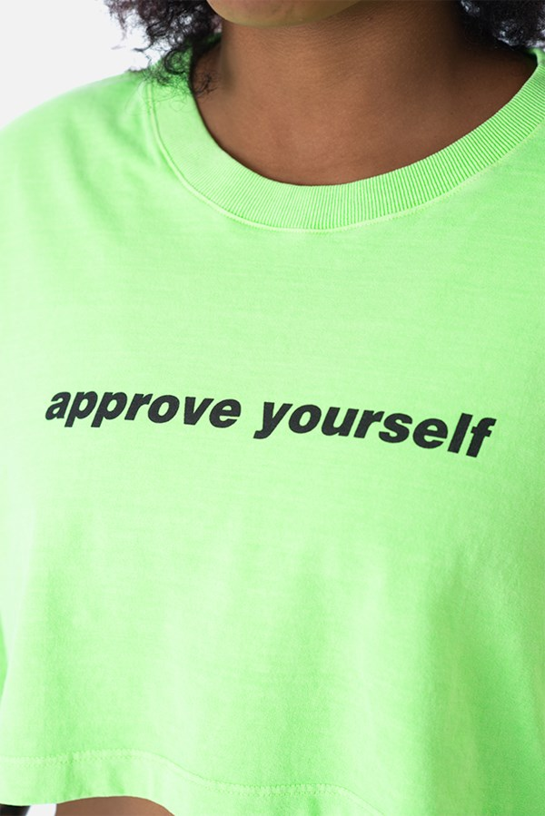 Cropped Regular Approve Yourself Verde Neon